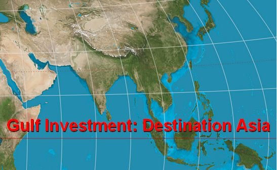 Gulf Investment: Destination Asia